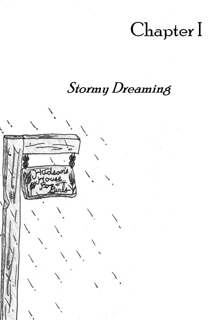 Chapter I : Stormy Dreaming